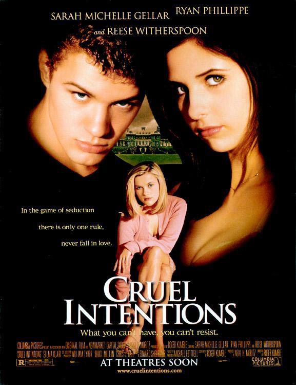 Cruel Intentions starring Ryan Phillippe, Sarah Michelle Gellar and Reese Witherspoon